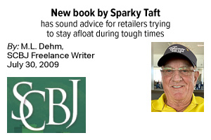 New book by Sparky Taft has sound advice for retailers trying to stay afloat during tough times